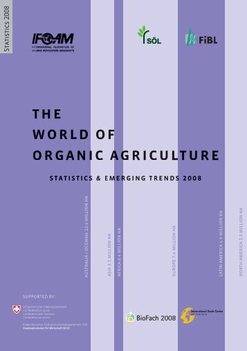 The World of Organic Agriculture. Statistics and Emerging