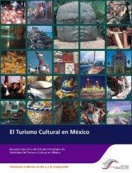 El Turismo Cultural en México - Consejo Nacional para la Cultura y ...