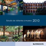 Estudio de visitantes a museos 2010 - Sistema de Información Cultural