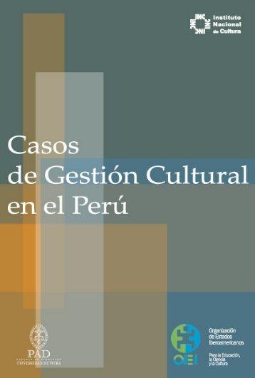 Casos de Gestión Cultural en el Perú - Sistema de Información ...