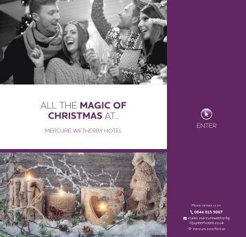 ALL THE MAGIC OF CHRISTMAS AT..