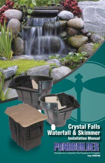 Crystal Falls Waterfall & Skimmer