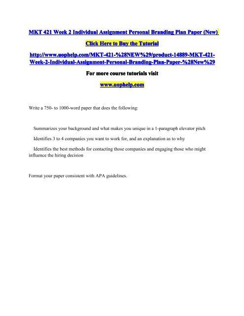 MKT 421 Week 2 Individual Assignment Personal Branding Plan Paper pdf