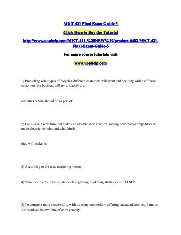 MKT 421 Final Exam Guide 5.pdf