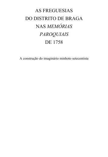 AS FREGUESIAS DO DISTRITO DE BRAGA NAS MEMÓRIAS PAROQUIAIS DE 1758