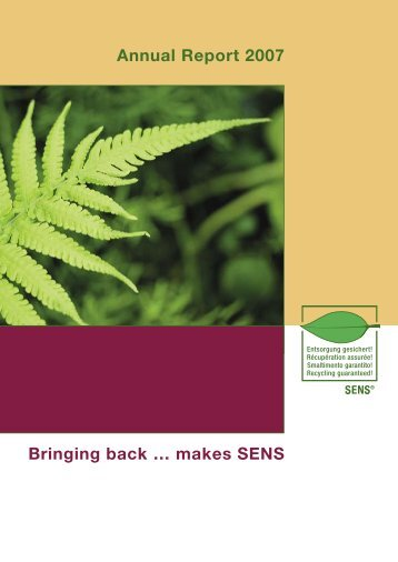 Annual Report 2007 Bringing back … makes SENS