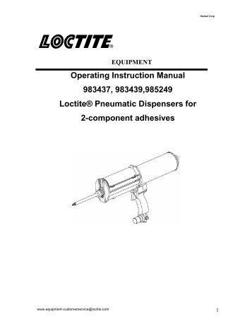 EQUIPMENT Operation Manual Loctite® High Pressure