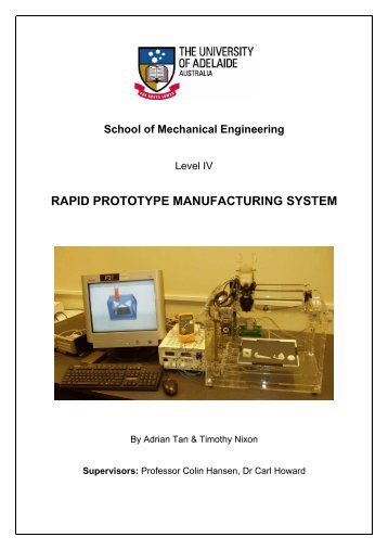 Rapid Prototype Manufacturing System - Timothy ... - Fab@Home