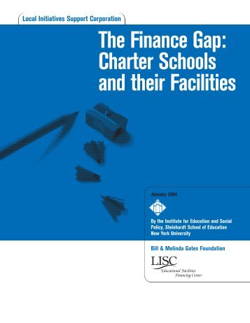 The Finance Gap Charter Schools and their Facilities