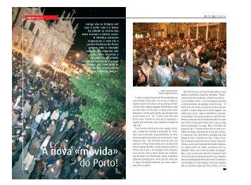 A nova «movida» do Porto!