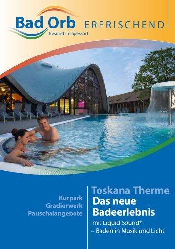 Toskana Therme Das neue Badeerlebnis - Toubiz