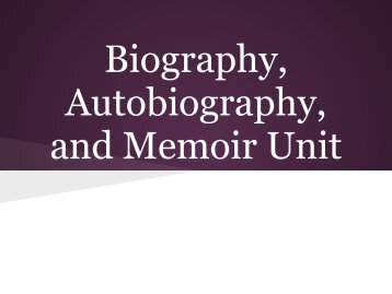 Biography Autobiography and Memoir Unit