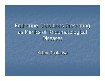 Endocrine Conditions Presenting as Mimics of Rheumatological Diseases