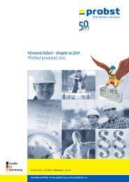 Přehled produktů 2012 Výnosná řešení - chopte se jich! - PROBST