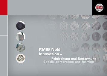 Erleben Sie RMIG Nold Innovation - gelochte und geformte