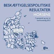 BESKÆFTIGELSESPOLITISKE RESULTATER HORSENS - Dansk ...