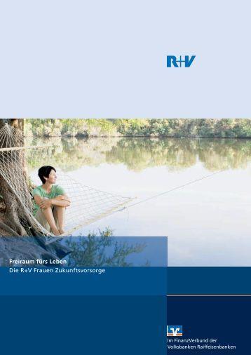Zukunftsvorsorge: Frauen in den Mittelpunkt - R+V Versicherung