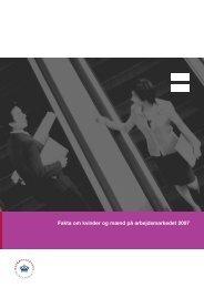 Fakta om kvinder og mænd på arbejdsmarkedet 2007