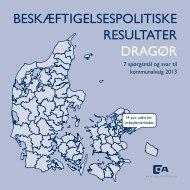 beskæftigelsespolitiske resultater dragør - Dansk Arbejdsgiverforening