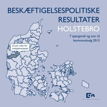 BESKÆFTIGELSESPOLITISKE RESULTATER HOLSTEBRO