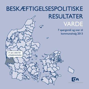 beskæftigelsespolitiske resultater varde - Dansk Arbejdsgiverforening