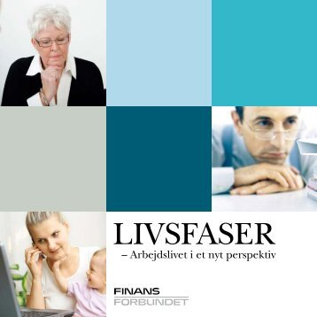 Livsfaser (PDF) - Finansforbundet