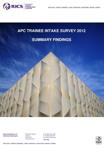 APC TRAINEE INTAKE SURVEY 2012 SUMMARY FINDINGS - RICS