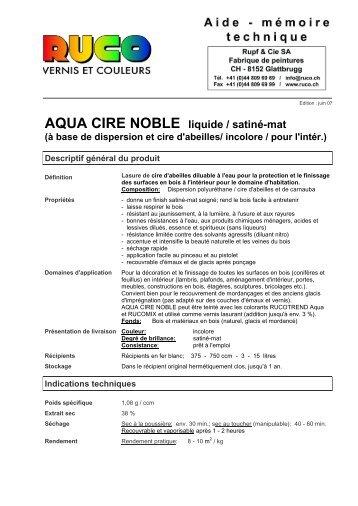 AQUA CIRE NOBLE liquide / satiné-mat (à base de ... - Ruco