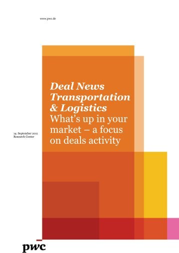 Deal News Transportation & Logistics What's up in your market – a ...