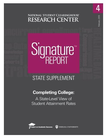 A State-Level View of Student Attainment Rates - Indiana University ...