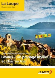 La Loupe, Magazine philatélique - Die Schweizerische Post