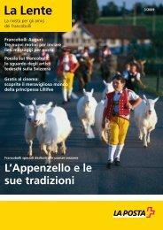 La Lente La rivista per gli amici - Die Schweizerische Post