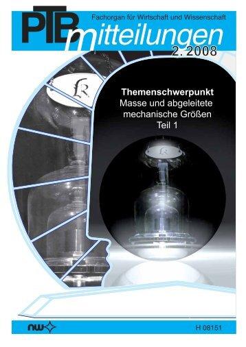 PTB-Mitteilungen 2008 Heft 2