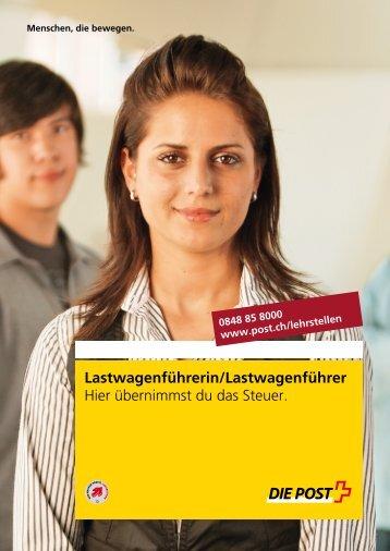 Lastwagenführerin/Lastwagenführer - Die Schweizerische Post