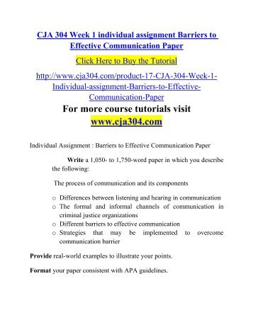 cja 304 technology and communication paper Cja 304 week 4 technology and communication cja 304 week 1 individual assignment barriers to effective communication paper: $1000: cja 304 police report.