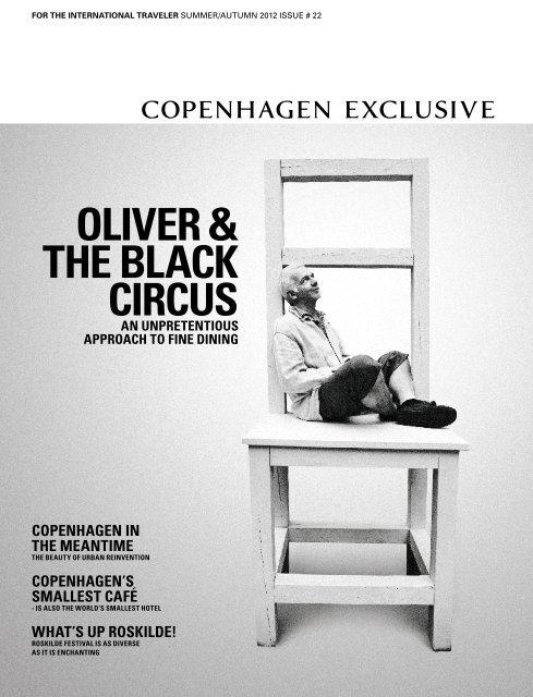 Oliver The Black Circus Copenhagen Exclusive