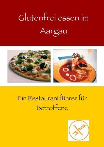 Glutenfrei essen im Aargau - IG Zöliakie der Deutschen Schweiz