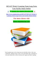 HCS 437 Week 3 Learning Team Long-Term Care Facility Study Outline/snaptutorial