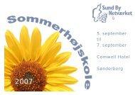 5. september til 7. september Comwell Hotel Sønderborg