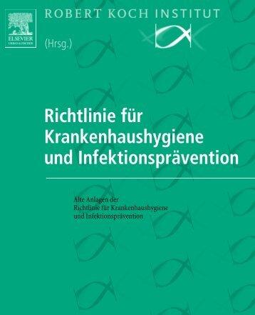 Richtlinie für Krankenhaushygiene und Infektionsprävention - RKI