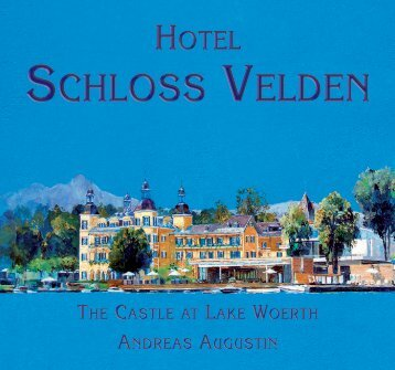 SCHLOSS VELDEN - Famous Hotels
