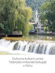 Duhovno-kulturni centar Trebinjsko-mrkanske biskupije u Stocu