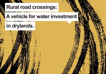 Rural road crossings A vehicle for water investment in drylands