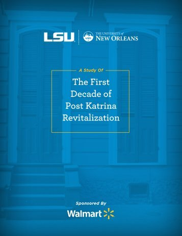 The First Decade of Post Katrina Revitalization