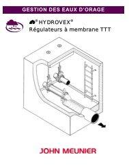 GESTION DES EAUX D'ORAGE HYDROVEX Régulateurs à membrane TTT