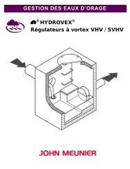 GESTION DES EAUX D'ORAGE HYDROVEX Régulateurs à vortex VHV / SVHV