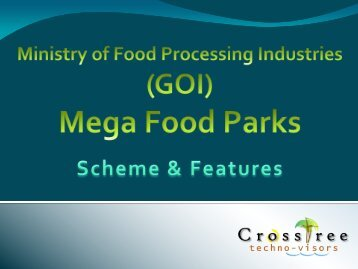 MoFPI Mega Food Park Scheme - CrossTree