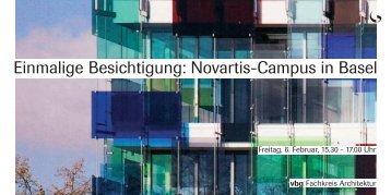 Einmalige Besichtigung Novartis-Campus in Basel