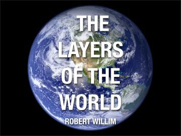THE LAYERS OF THE WORLD
