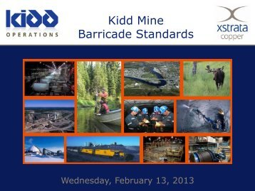 Kidd Mine Barricade Standards